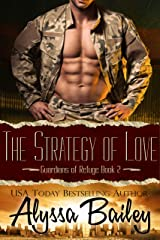 The Strategy of Love : (Guardians of Refuge Book 2) Kindle Edition