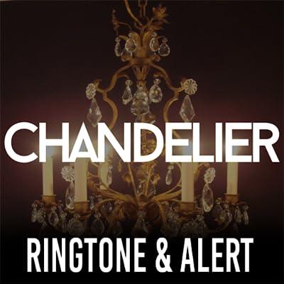 Chandelier Ringtone