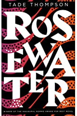 Rosewater (The Wormwood Trilogy Book 1) Kindle Edition