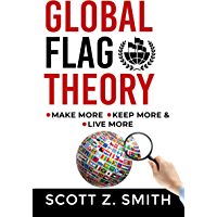 Global Flag Theory: Your Personal Wealth Strategy (English Edition)