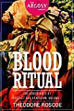 Blood Ritual: The Adventures of Scarlet and Bradshaw, Volume 1 (The Argosy Library)