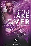 Debut Collective Anthologies (Hostile Takeover Book 3)