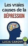 Les vraies causes de la dépression