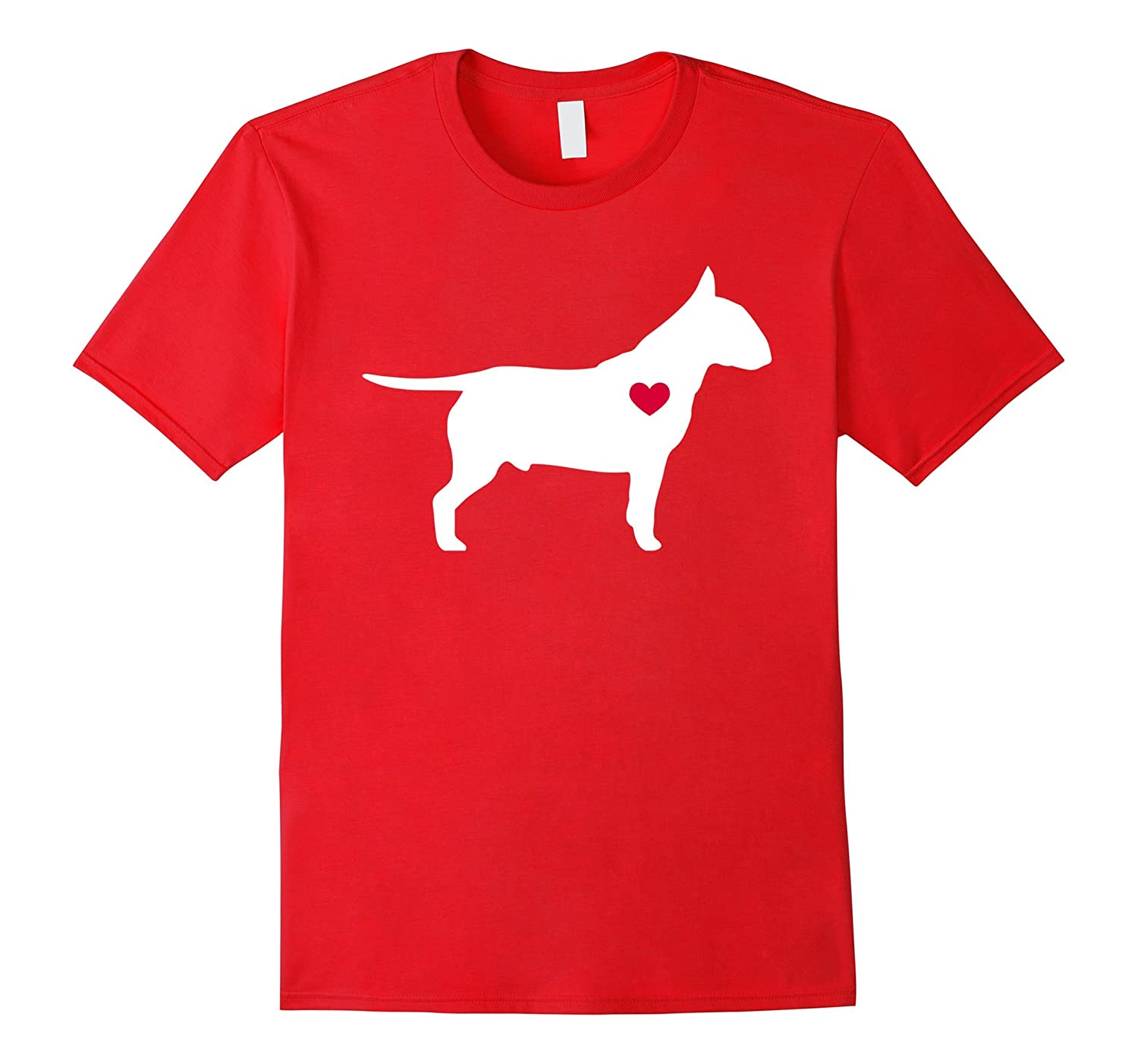 Bull Terrier tshirt, freaking love my Bull Terrier-Art