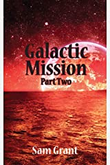 Galactic Mission Part Two Paperback
