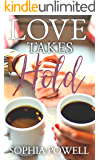 Love Takes Hold: Prelude (A Romantic Military Suspense series)