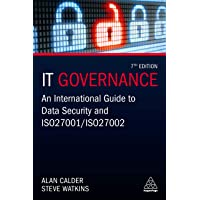 IT Governance: An International Guide to Data Security and ISO 27001/ISO 27002