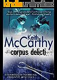 Corpus Delicti (Eisenmenger-Flemming Forensic Mysteries Book 7)