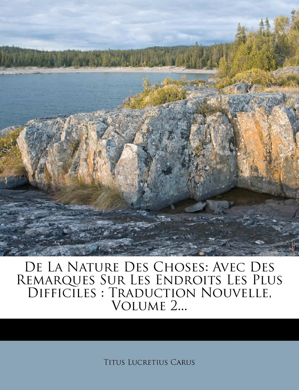 Download De La Nature Des Choses: Avec Des Remarques Sur Les Endroits Les Plus Difficiles : Traduction Nouvelle, Volume 2... (French Edition) Text fb2 book