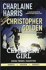 Charlaine Harris Cemetery Girl, Book 3: Haunted Hardcover