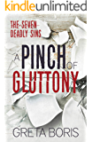 A Pinch of Gluttony (The Seven Deadly Sins Book 5)