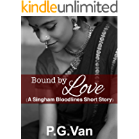 Bound By Love: A Short, Passionate Romance
