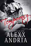 Temporary (Billionaire romance)
