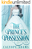 The Prince's Possession (Royal Fairy Tales Book 2)