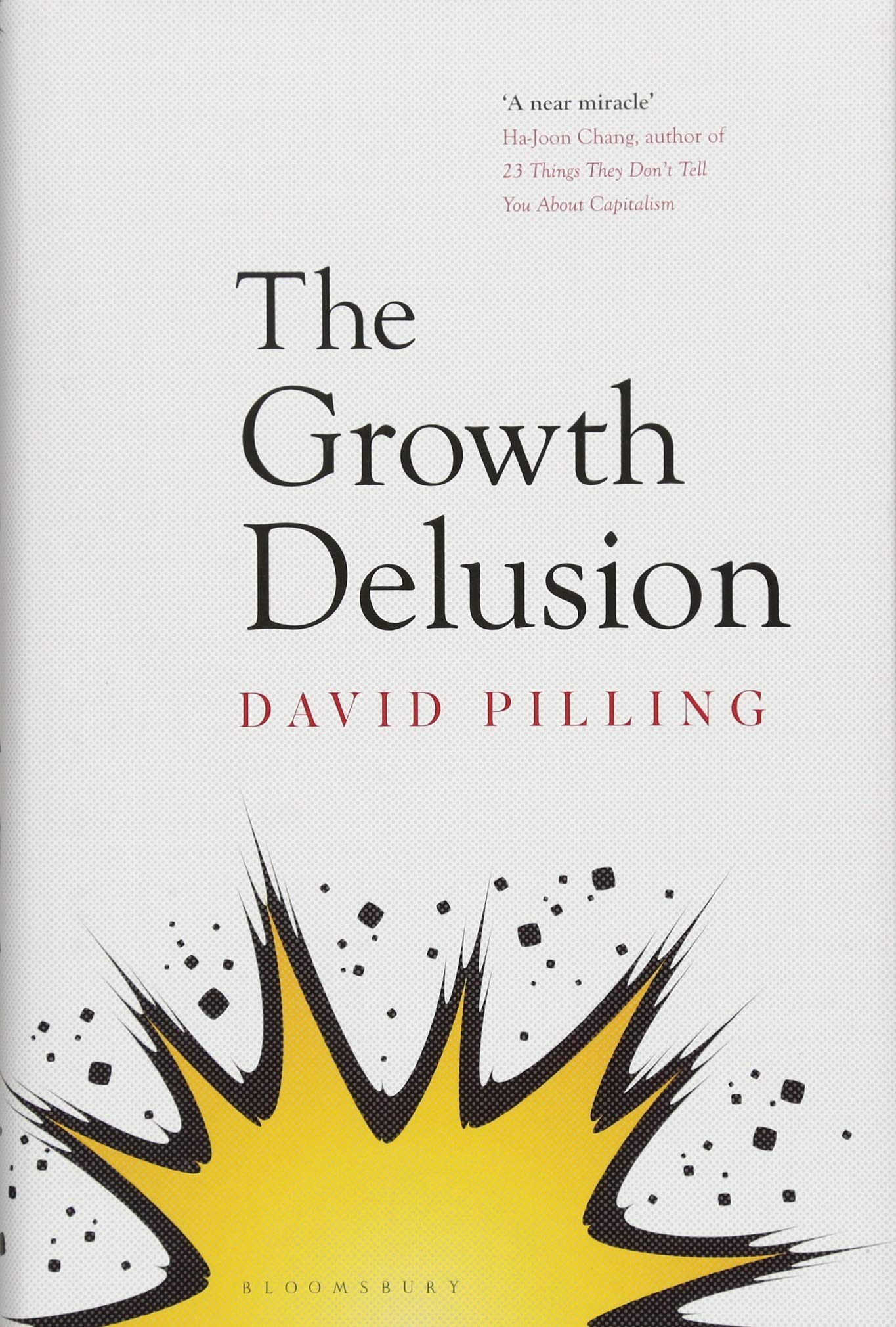 The Growth Delusion  The Wealth And Well Being Of Nations