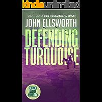 Defending Turquoise: A Legal Thriller (Thaddeus Murfee Legal Thriller Series Book 5)