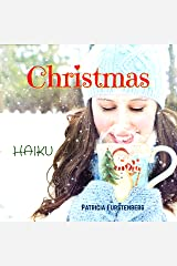 Christmas Haiku Kindle Edition
