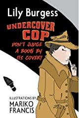 Undercover Cop Kindle Edition