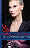 The Only Woman to Defy Him (Mills & Boon Modern) (Alpha heroes meet their match)