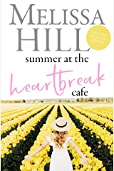 Summer at the Heartbreak Cafe: Small town Romance Series: Perfect Summer vacation reading Kindle Edition