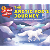 The Arctic Fox's Journey (Let's-Read-and-Find-Out Science 1) (English Edition)