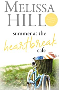 Summer at the Heartbreak Cafe: The Perfect Summer Holiday Read