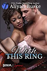 With This Ring (Denim & Spurs Book 1) Kindle Edition