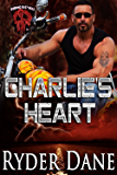 Charlie's Heart: Burning Bastards MC Series Book 3