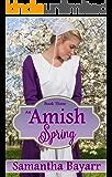 Amish Romance: Amish Spring (Amish Seasons Book 3)