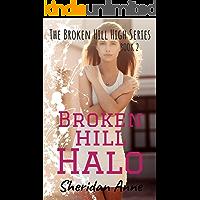 Broken Hill Halo: The Broken Hill High Series (Book 2) (English Edition)