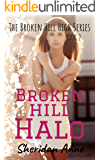 Broken Hill Halo: The Broken Hill High Series (Book 2)