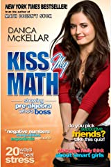 Kiss My Math: Showing Pre-Algebra Who's Boss Paperback