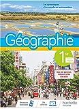 Géographie 1ère - Livre élève - Ed. 2019 (Géographie (Gasnier, Maillo-Viel))