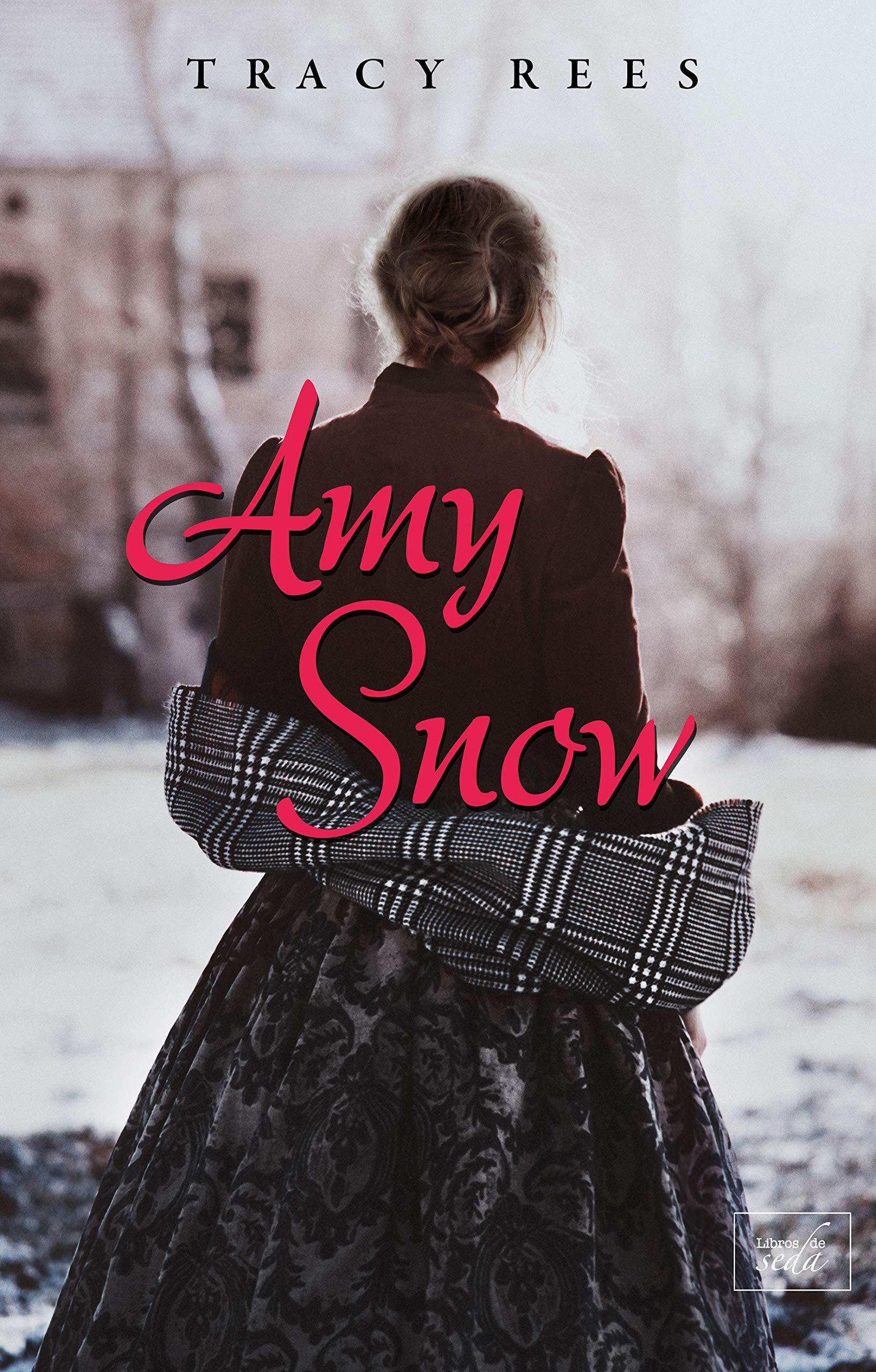 AMY SNOW (edición en español) por Tracy Rees