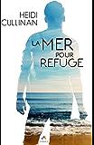 La mer pour refuge