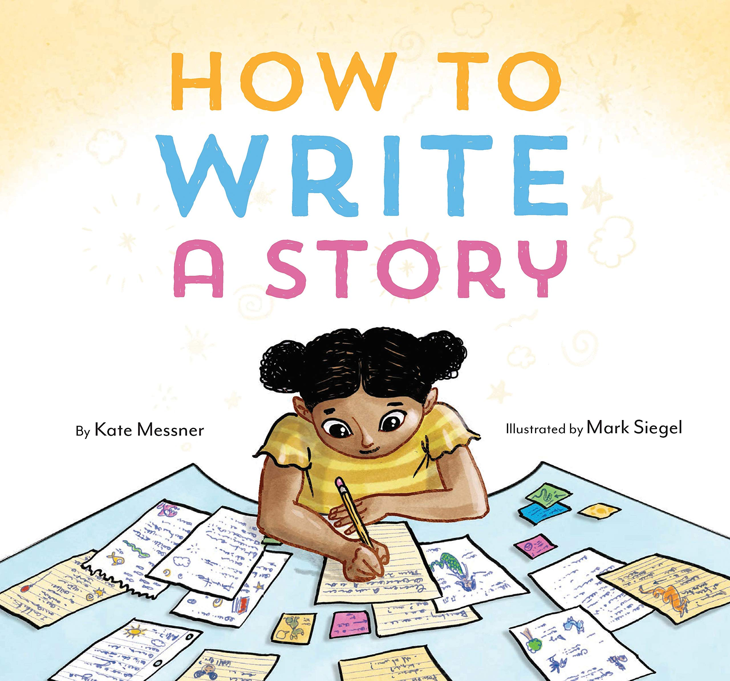How to Write a Story: (Read-Aloud Book, Learn to Read and Write