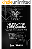 Narrative Engineering, Vol. 1: The Narrative Spine (English Edition)