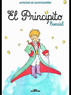 El Principito Esencial (Spanish Edition)