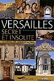 Versailles secret et insolite