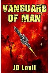 Vanguard of Man Kindle Edition