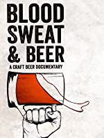Blood, Sweat, & Beer