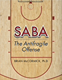 SABA: The Antifragile Offense (English Edition)