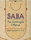 SABA: The Antifragile Offense