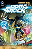 Static Shock Vol. 1: Supercharged (The New 52)