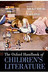The Oxford Handbook of Children's Literature (Oxford Handbooks) Kindle Edition