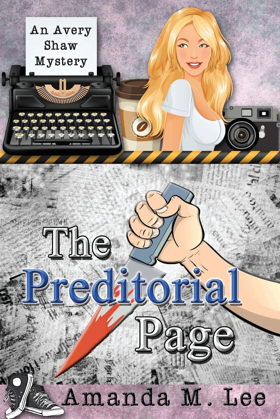 Download The Preditorial Page: An Avery Shaw Mystery (Volume 5) pdf
