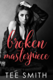 Broken Masterpiece