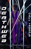 DeathWeb (Fox Meridian Book 3)