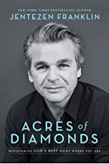 Acres of Diamonds: Discovering God's Best Right Where You Are Hardcover