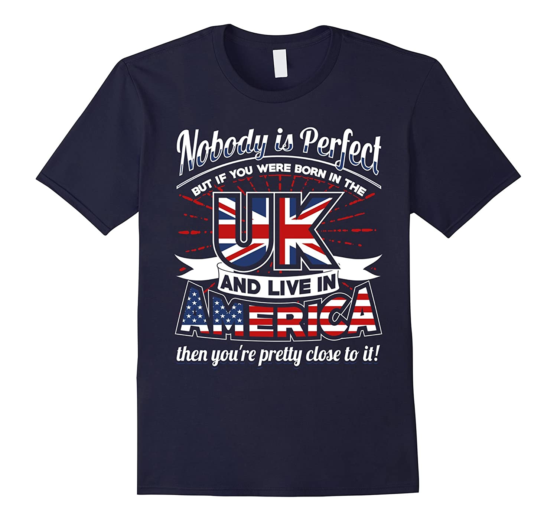 Union Jack  USA Flag Born In UK Live In America Fun T-shirt-TH